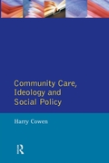 Community Care Social Policy & Ideology