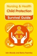 Nursing & Health Survival Guide: Child P