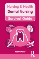 Nursing & Health Survival Guide: Dental