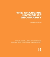 Changing Nature of Geography (RLE Social