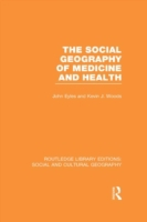 Social Geography of Medicine and Health