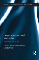 Hegel, Institutions and Economics