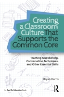 Creating a Classroom Culture That Suppor
