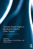 Towards Human Rights in Residential Care