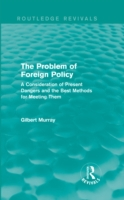 Problem of Foreign Policy (Routledge Rev