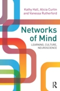 Networks of Mind: Learning, Culture, Neu