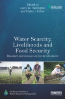 Water Scarcity, Livelihoods and Food Sec