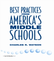 Best Practices From America's Middle Sch