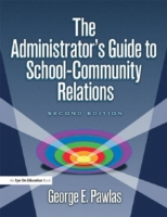 Administrator's Guide to School-Communit