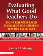 Evaluating What Good Teachers Do