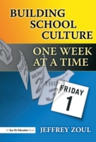 Building School Culture One Week at a Ti