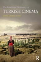 Routledge Dictionary of Turkish Cinema