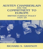 Austen Chamberlain and the Commitment to