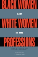 Black Women and White Women in the Profe