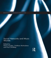 Social Networks and Music Worlds