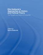 Elie Kedourie's Approaches to History an