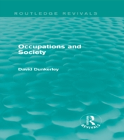 Occupations and Society (Routledge Reviv