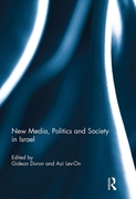 New Media, Politics and Society in Israe