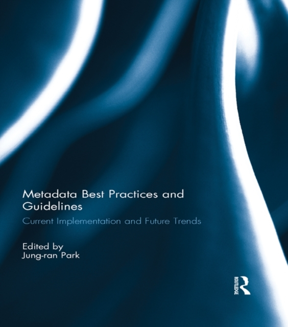 Metadata Best Practices and Guidelines