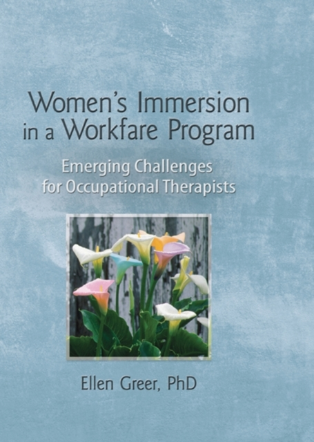 Women's Immersion in a Workfare Program