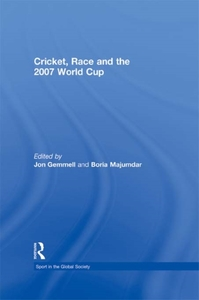 Cricket, Race and the 2007 World Cup