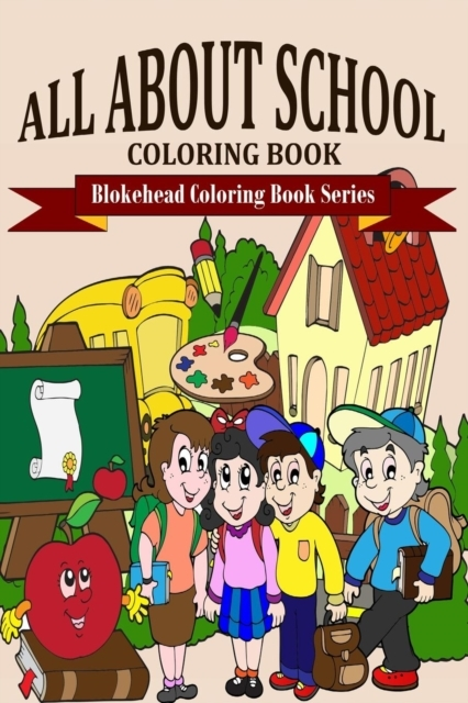 All about School Coloring Book