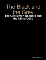 Black and the Grey: The Gentlemen Robber