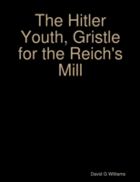 Hitler Youth, Gristle for the Reich's Mi