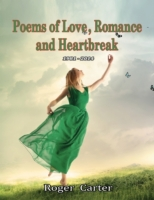 Poems of Love, Romance and Heartbreak 19