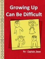 Growing Up Can Be Difficult
