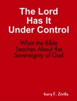 Lord Has It Under Control: What the Bibl
