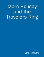 Marc Holiday and the Travelers Ring