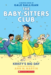 Kristy's Big Day (The Baby-Sitters Club