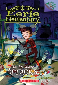 The Art Show Attacks!: A Branches Book (