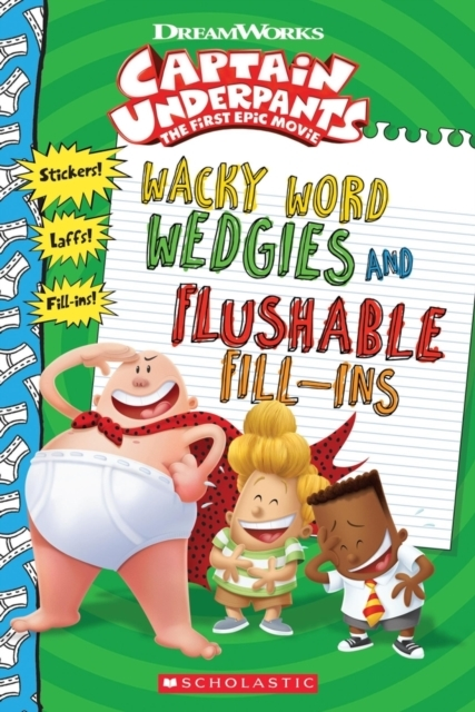 Wacky Word Wedgies and Flushable Fill-in