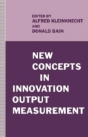 New Concepts in Innovation Output Measur