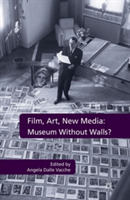 Film, Art, New Media: Museum Without Wal
