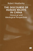 The Discourse of Human Rights in China