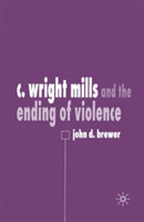 C. Wright Mills and the Ending of Violen
