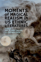 Moments of Magical Realism in US Ethnic