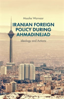 Iranian Foreign Policy during Ahmadineja