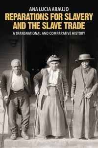 Reparations for Slavery and the Slave Tr