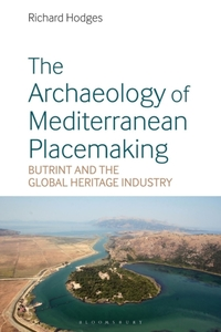 The Archaeology of Mediterranean Placema