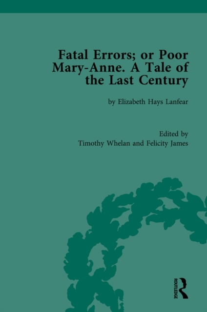 Fatal Errors; or Poor Mary-Anne. A Tale