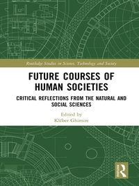 Future Courses of Human Societies