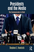 Presidents and the Media