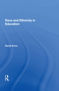 Race and Ethnicity in Education