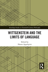 Wittgenstein and the Limits of Language