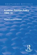 Revival: Austrian Foreign Policy 1908-18