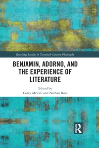 Benjamin, Adorno, and the Experience of